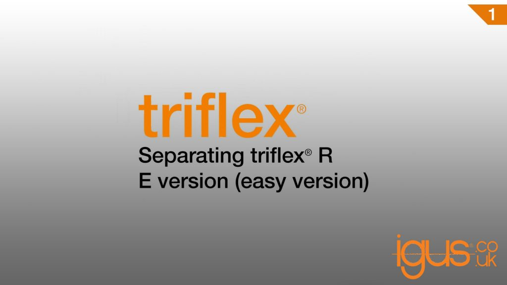 How to separate triflex® R, E version (easy version)